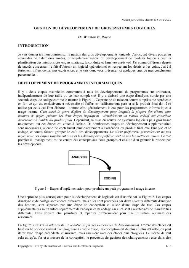 Traduit par Fabrice Aimetti le 5 avril 2010 GESTION DU DÉVELOPPEMENT DE GROS SYSTEMES LOGICIELS Dr. Winston W. Royce INTRO...