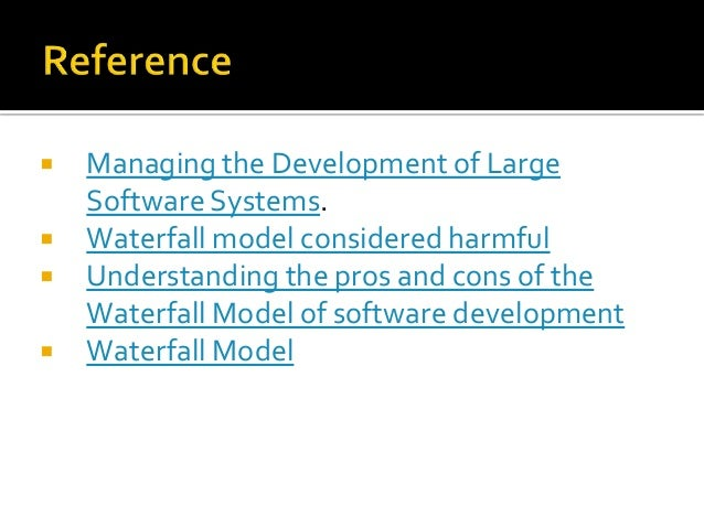 Software project management waterfall model for Waterfall design pros and cons