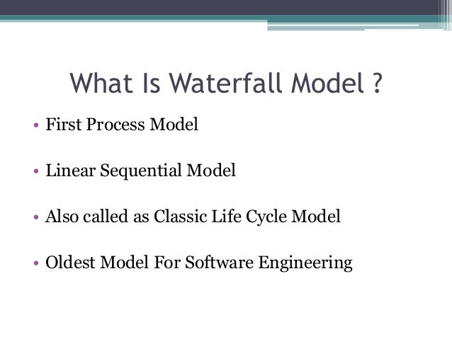 Waterfall model what is it its advantages disadvantages for What is waterfall methodology