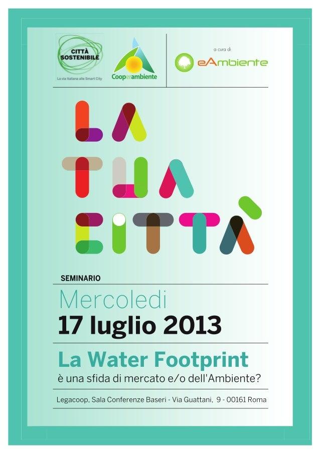 La Water Footprint è una sfida di mercato e/o dell'Ambiente?