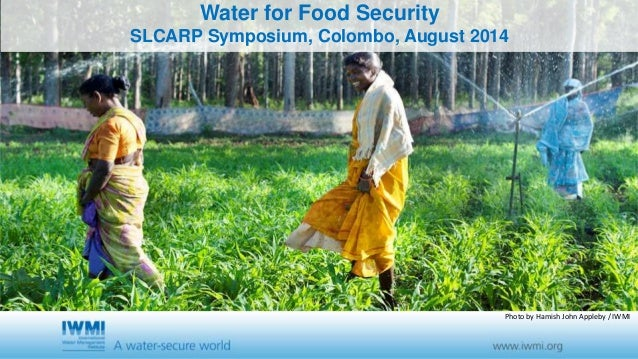 Water for Food Security  SLCARP Symposium, Colombo, August 2014  Photo by Hamish John Appleby / IWMI
