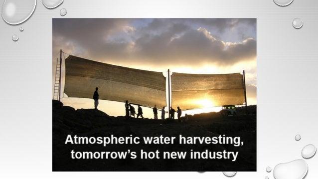 Atmospheric Water harvesting