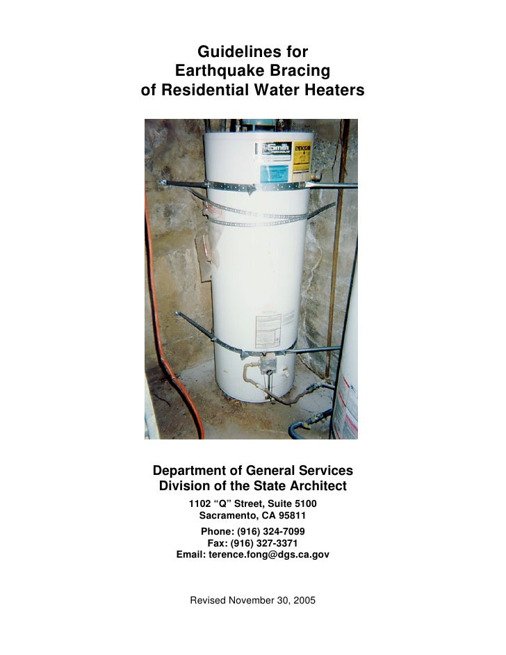 Guidelines for     Earthquake Bracing of Residential Water Heaters      Department of General Services   Division of the S...