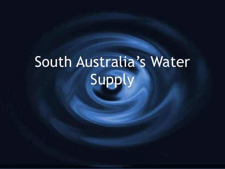 South Australia's Water Supply