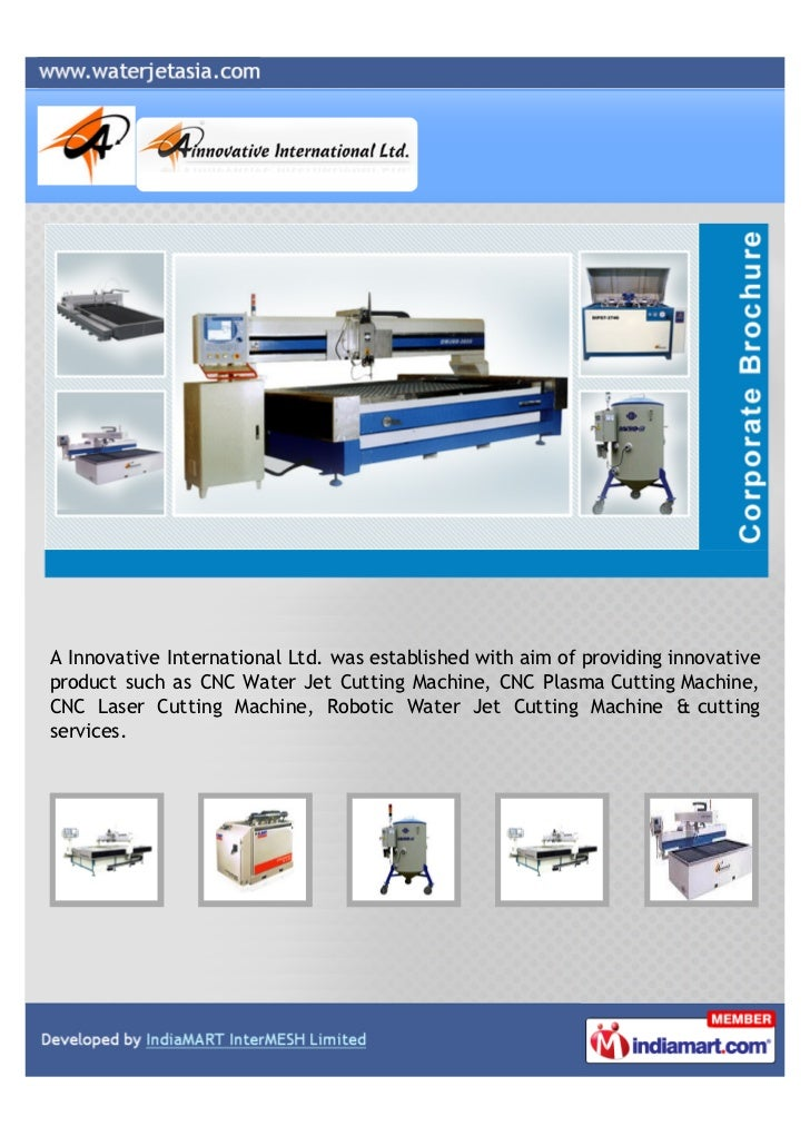 A Innovative International Ltd. was established with aim of providing innovativeproduct such as CNC Water Jet Cutting Mach...