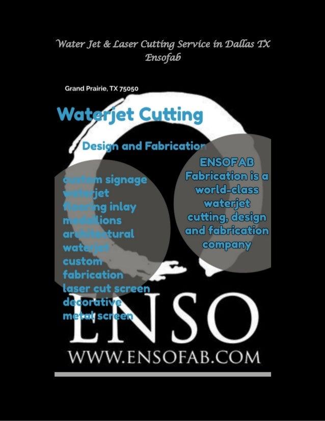 Dallas Water Company >> Water Jet Laser Cutting Service In Dallas Tx Ensofab