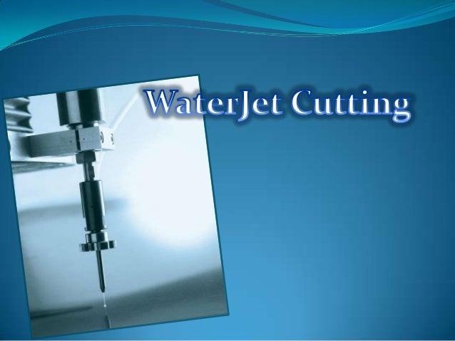 Sejarah Waterjet•Dr. Franz pertama kali menggunakan UHP Water Cutting dalam pemotongan kayu.•1979 Dr. Mohamed Hashish mena...