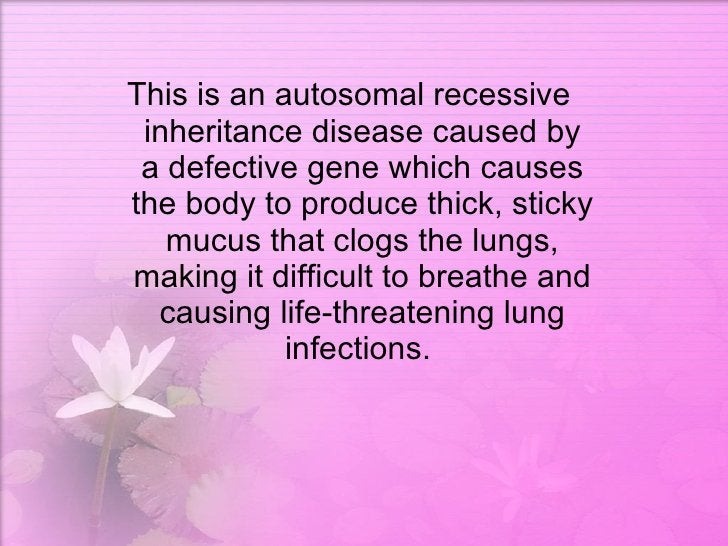 <ul><li>This is an autosomal recessive inheritance disease caused by a defective gene which causes the body to produce thi...