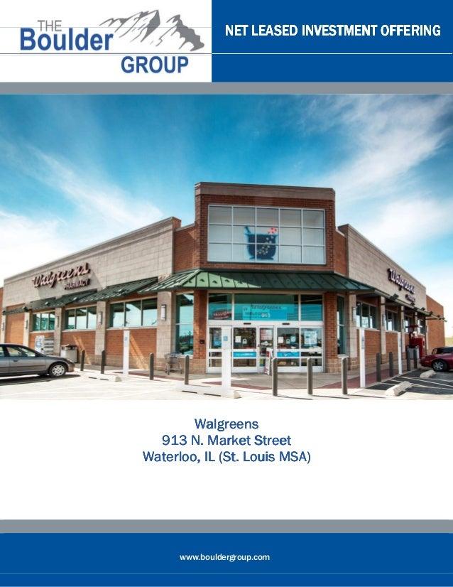 NET LEASED INVESTMENT OFFERING        Walgreens  913 N. Market Street                        MSA)Waterloo, IL (St. Louis M...