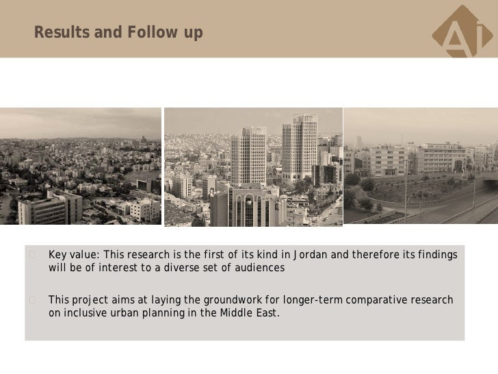 Results and Follow up   Key value: This research is the first of its kind in Jordan and therefore its findings    will be...
