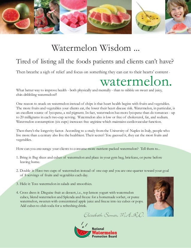 Watermelon Wisdom ... Tired of listing all the foods patients and clients can't have? Then breathe a sigh of relief and fo...