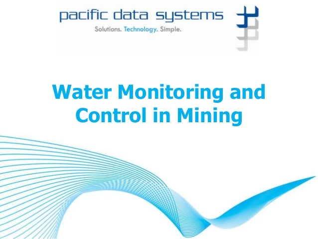 Water Monitoring and Control in Mining
