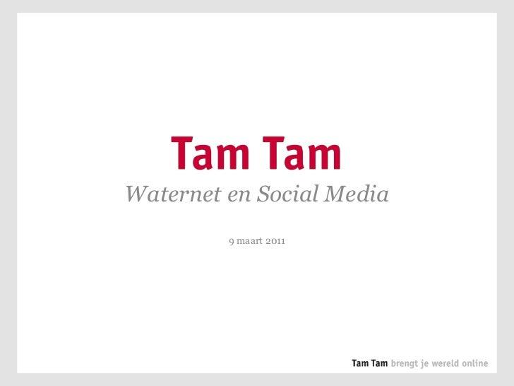 Waternet en Social Media<br />9 maart 2011<br />