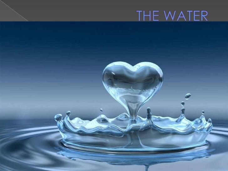lunes, 10 de octubre de 2011<br />Mary<br />1<br />THE WATER <br />