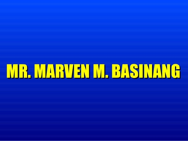 MR. MARVEN M. BASINANG