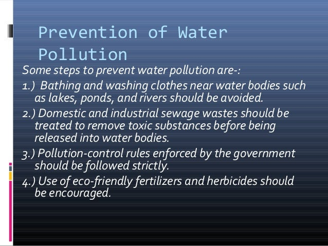 prevention of water pollution If you'd like to learn more about how you can prevent water pollution in your everyday life, stay tuned.
