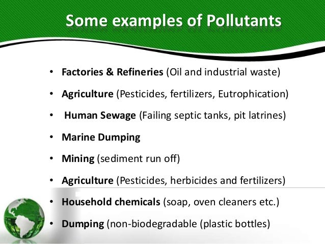 water pollution and pollutants Federal authority could call for a conference of interstate water pollution problem  water pollution - water pollutants classification thermal pollution.