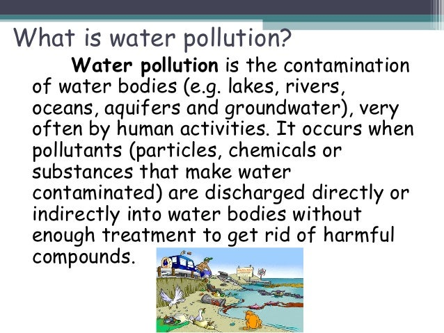 what is water pollution water pollution is the contamination of water
