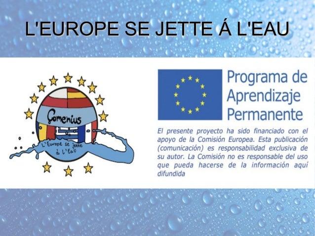 L'EUROPE SE JETTE Á L'EAUL'EUROPE SE JETTE Á L'EAU