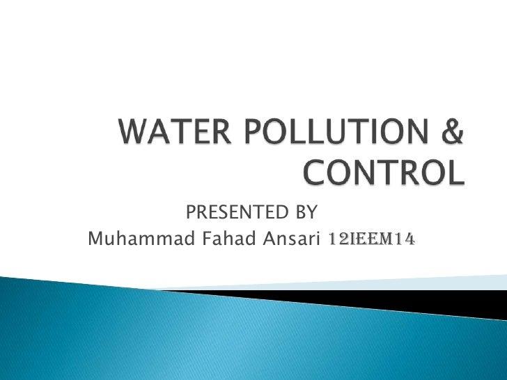 PRESENTED BYMuhammad Fahad Ansari 12IEEM14