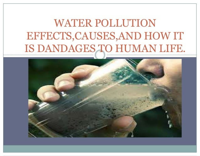 6 Major Adverse Effects of Water Pollution