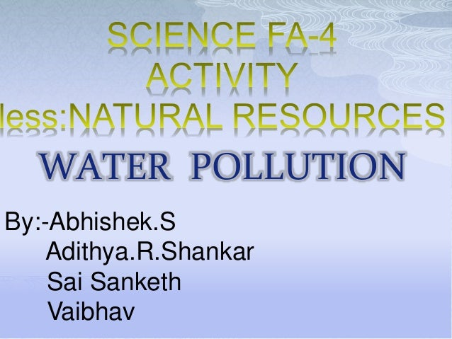 essay on environmental pollution for class 5th Environmental pollution is one of the biggest problems the world faces today it is an issue that troubles us economically, physically and everyday of our lives.