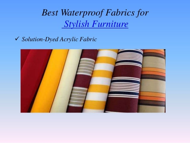 4. Best Waterproof Fabrics For Stylish Furniture ...