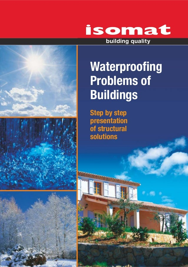 WaterproofingProblems ofBuildingsStep by steppresentationof structuralsolutions