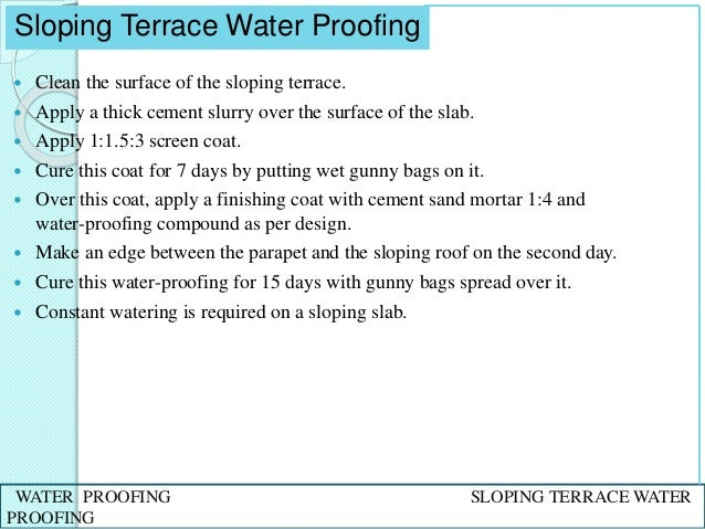 ... TERRACE WATER PROOFING; 22.