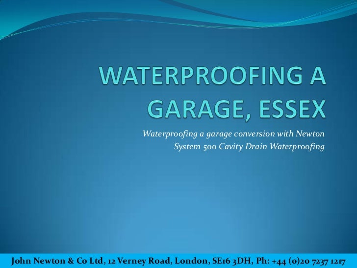 Waterproofing a garage conversion with Newton                                     System 500 Cavity Drain WaterproofingJoh...