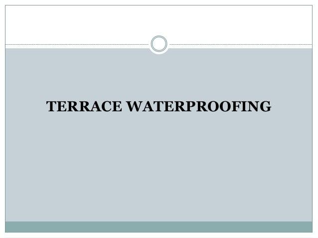 Waterproofing and insulaton for Terrace waterproofing methods