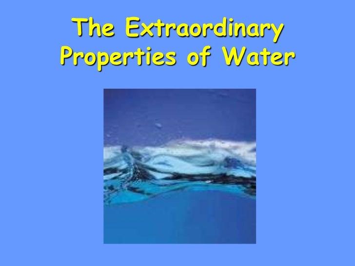 The ExtraordinaryProperties of Water