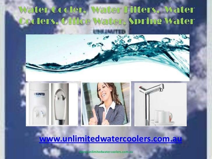 www.unlimitedwatercoolers.com.au<br />www.unlimitedwatercoolers.com.au<br />Water Cooler,  Water Filters,  Water Coolers, ...