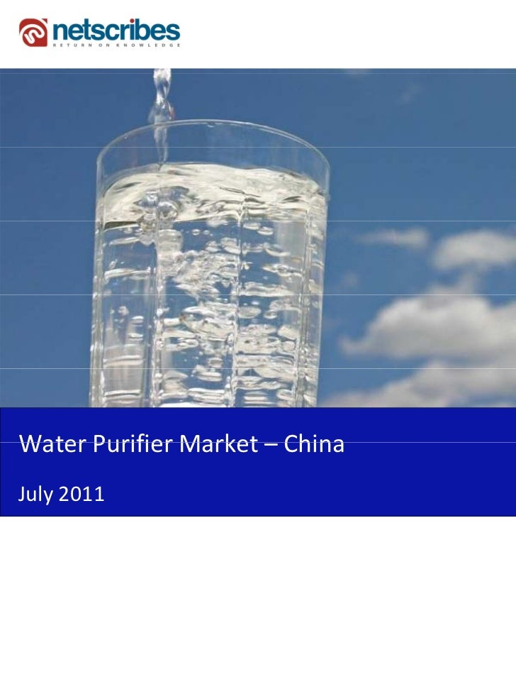 WaterPurifierMarket–Water Purifier Market ChinaJuly2011