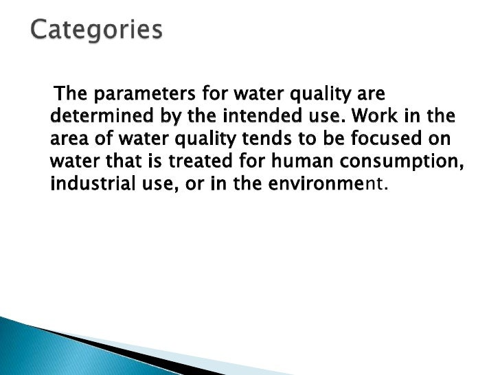 Contaminants that may be in untreated waterinclude microorganisms such as viruses andbacteria; inorganic contaminants such...