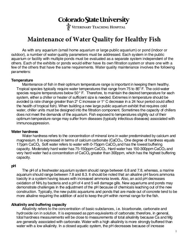 1 Maintenance of Water Quality for Healthy Fish As with any aquarium (small home aquarium or large public aquarium) or pon...