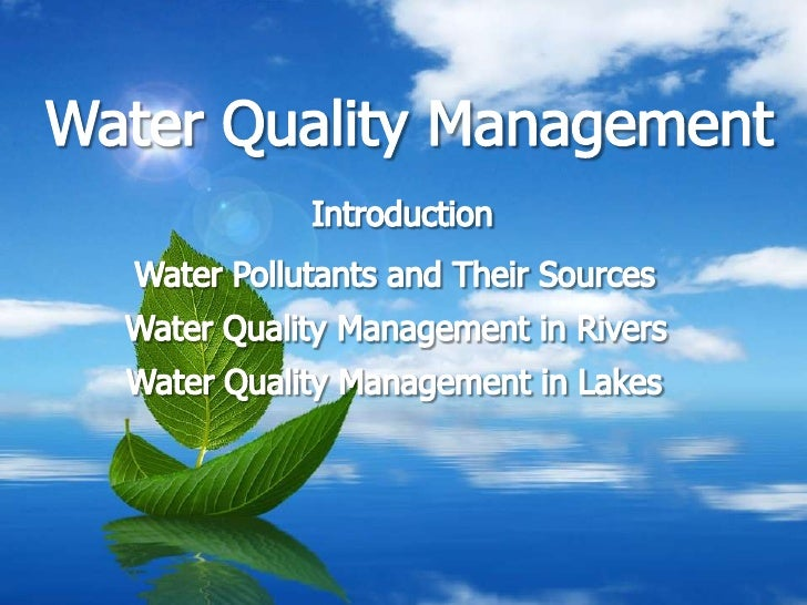 water quality management Outlines the national water quality manangement strategy, which aims to protect the nation's water resources.