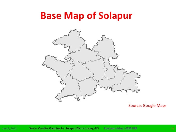 Water Quality Mapping For Solapur District Using Gis - Solapur map