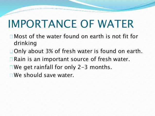 th importance of fresh water as the most important natural resources Natural resource aspects of sustainable development in malawi  sustainable utilization of natural resources, financing, institutional infrastructure, information and agricultural technology.