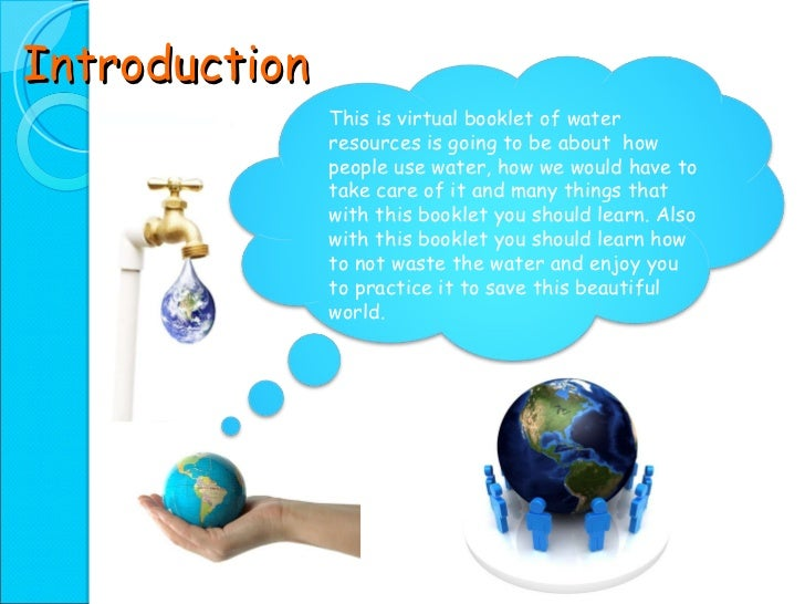 water resources power point presentation  4 introduction this is virtual booklet of water resources