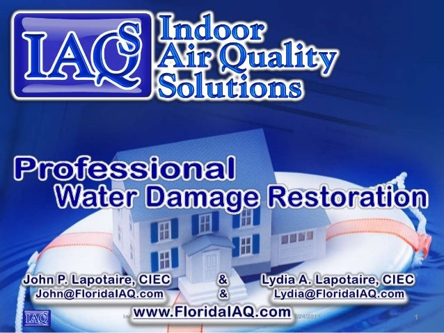 Indoor Air Quality Solutions IAQS Copyrighted   Presentation 7/24/2011   1