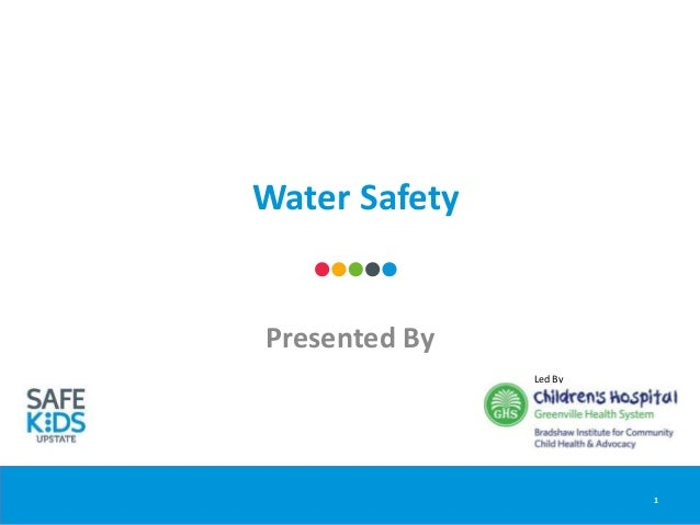 Water Safety Presented By 1 Led By