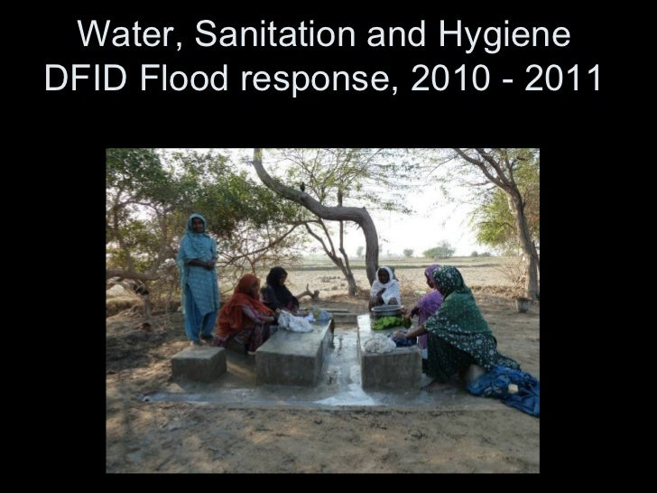 Water, Sanitation and HygieneDFID Flood response, 2010 - 2011