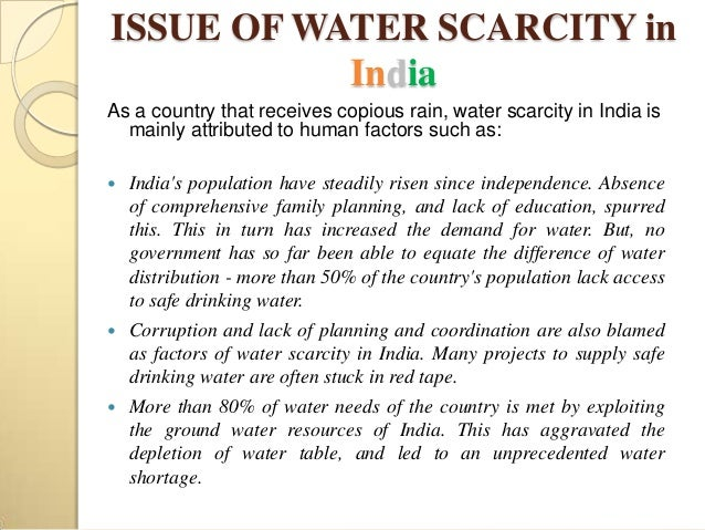 water scarcity in india A fast-growing population, rising demand for water, and poor management of  resources has led to water scarcity in india where more than 1 in.
