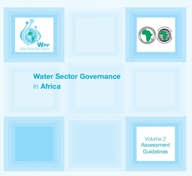 Water Sector Governance in Africa Volume 2 Assessment Guidelines WATER SECTOR GOVERNANCE IN AFRICA Vol.2.Couv.qxd:wpp char...