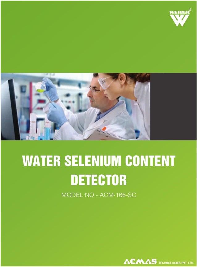 R  WATER SELENIUM CONTENT DETECTOR MODEL NO.- ACM-166-SC