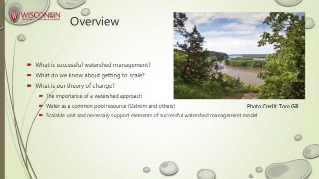 Watershed Management WS - Rebecca Power & Amulya Rao Slide 3