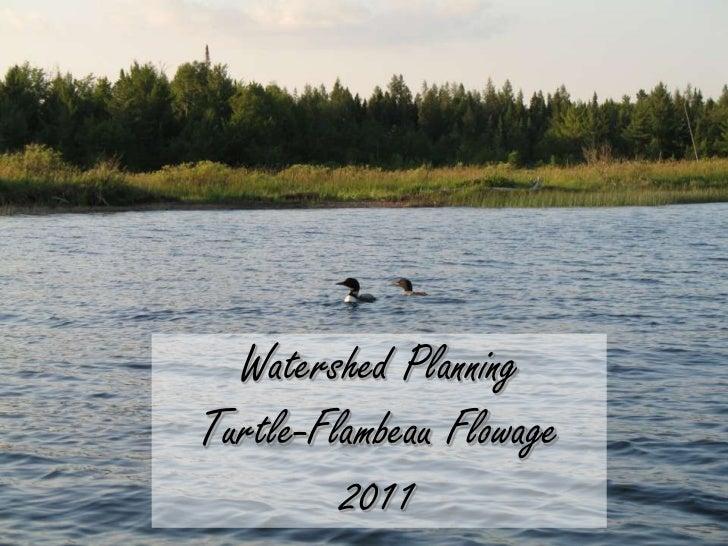 Watershed Planning Turtle-Flambeau Flowage2011<br />
