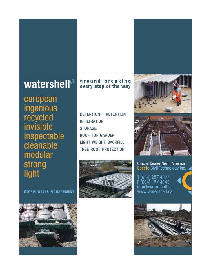 Introduction Specto Civil Technology Inc.'s catalogue contains our range of Watershell storm water management products. Yo...
