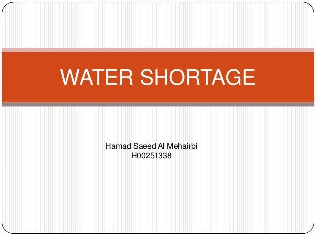 WATER SHORTAGEHamad Saeed Al MehairbiH00251338